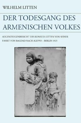 Der Todesgang des armenischen Volkes