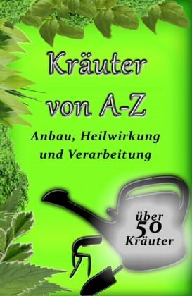 Kräuter von A-Z