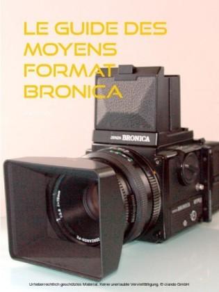 le guide des moyens format Bronica
