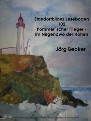 Standortbilanz Lesebogen 102 Pommer scher Flieger - Traumpfade im Nirgendwo der Höhen