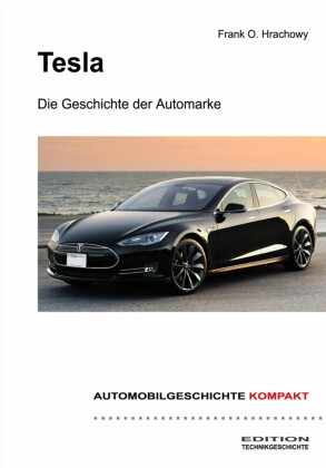 Tesla - Die Geschichte der Automarke