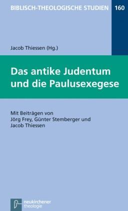 Das antike Judentum und die Paulusexegese