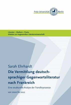 Die Vermittlung deutschsprachiger Gegenwartsliteratur nach Frankreich