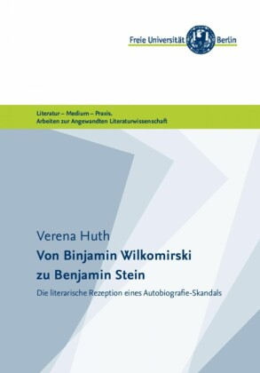 Von Binjamin Wilkomirski zu Benjamin Stein
