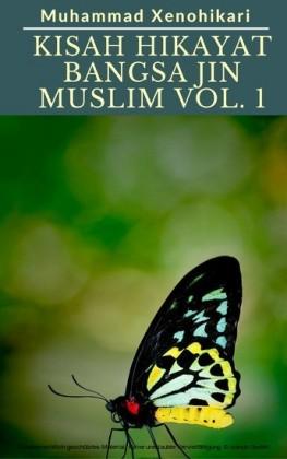 Kisah Hikayat Bangsa Jin Muslim Vol. 1