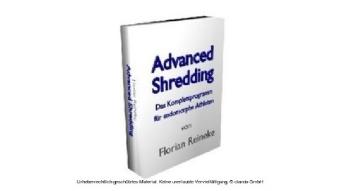 Advanced Shredding