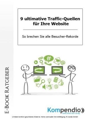 9 ultimative Traffic-Quellen für Ihre Website