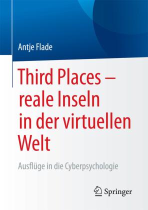 Third Places - reale Inseln in der virtuellen Welt