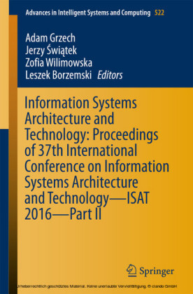 Information Systems Architecture and Technology: Proceedings of 37th International Conference on Information Systems Architecture and Technology - ISAT 2016 - Part II