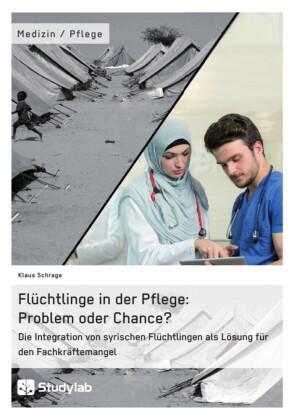Flüchtlinge in der Pflege: Problem oder Chance?