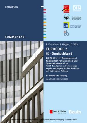 Eurocode 2 fur Deutschland. Kommentierte Fassung.