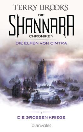 Die Shannara-Chroniken: Die Großen Kriege 2 - Die Elfen von Cintra