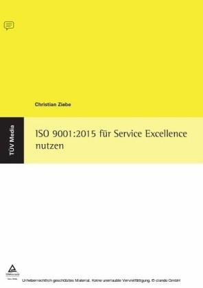 ISO 9001:2015 für Service Excellence nutzen