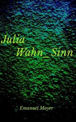 Julia Wahn_Sinn