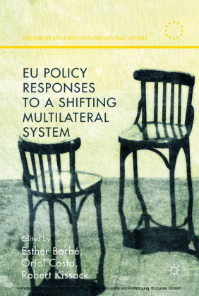 EU Policy Responses to a Shifting Multilateral System