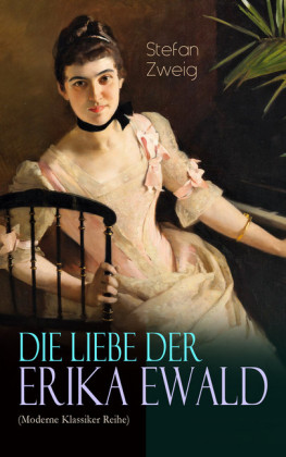 Die Liebe der Erika Ewald (Moderne Klassiker Reihe)
