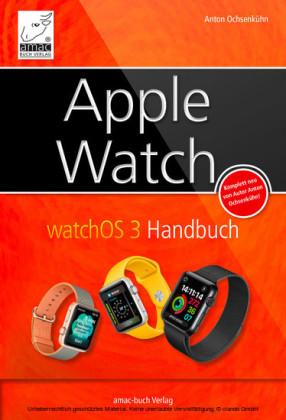 Apple Watch - watchOS 3 Handbuch