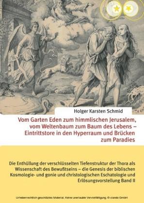 Vom Garten Eden zum himmlischen Jerusalem, vom Weltenbaum zum Baum des Lebens - Eintrittstore in den Hyperraum und Brücken zum Paradies
