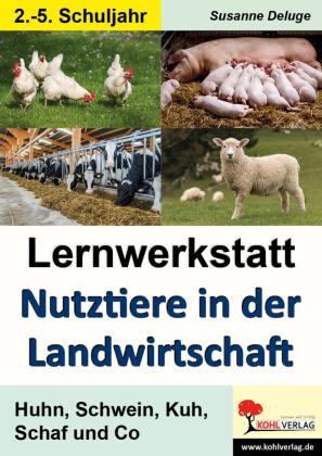 Lernwerkstatt Nutztiere in der Landwirtschaft