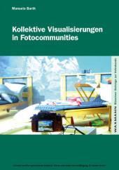 Kollektive Visualisierungen in Fotocommunities