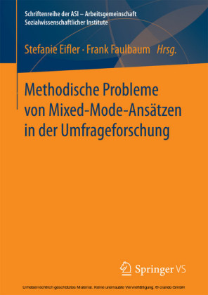 Methodische Probleme von Mixed-Mode-Ansätzen in der Umfrageforschung