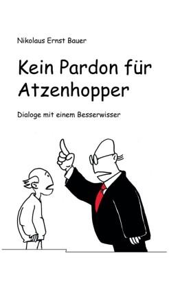 Kein Pardon für Atzenhopper