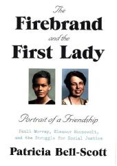 The Firebrand and the First Lady