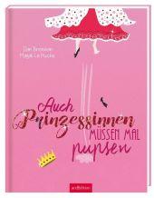Auch Prinzessinnen müssen mal pupsen Cover