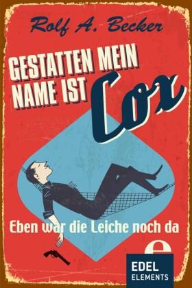 Gestatten, mein Name ist Cox