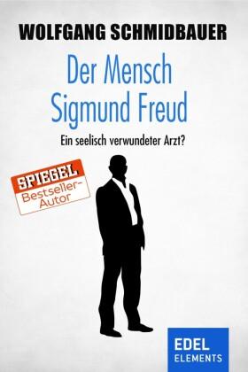 Der Mensch Sigmund Freud