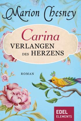Carina - Verlangen des Herzens