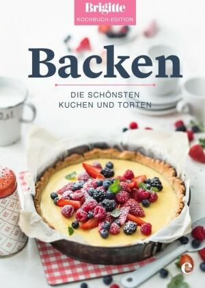 Brigitte Kochbuch-Edition: Backen