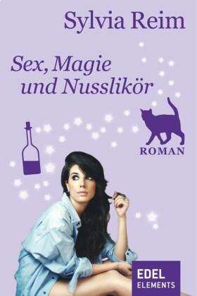 Sex, Magie und Nusslikör