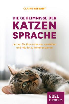 Die Geheimnisse der Katzensprache