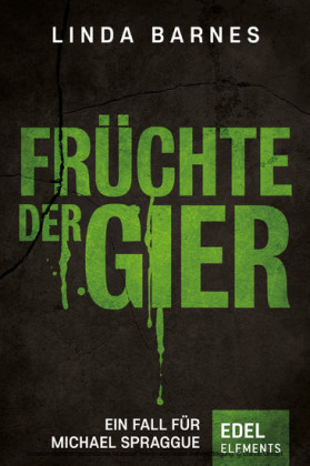 Früchte der Gier