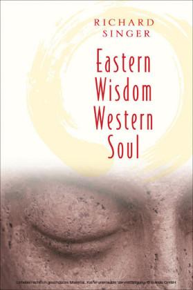 Eastern Wisdom Western Soul