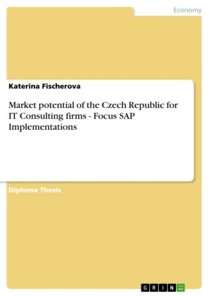 Market potential of the Czech Republic for IT Consulting firms - Focus SAP Implementations