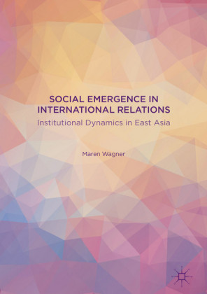 Social Emergence in International Relations