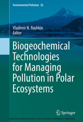 Biogeochemical Technologies for Managing Pollution in Polar Ecosystems