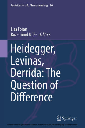 Heidegger, Levinas, Derrida: The Question of Difference