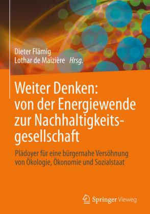 Weiter Denken: von der Energiewende zur Nachhaltigkeitsgesellschaft