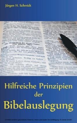 Hilfreiche Prinzipien der Bibelauslegung