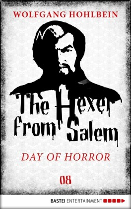 The Hexer from Salem - Day of Horror