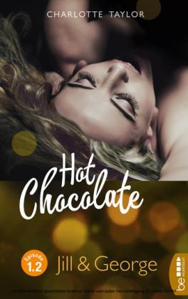 Hot Chocolate: Jill & George