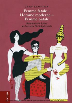 Femme fatale - Homme moderne - Femme natale