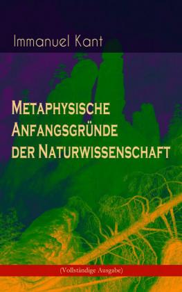 Metaphysische Anfangsgründe der Naturwissenschaft
