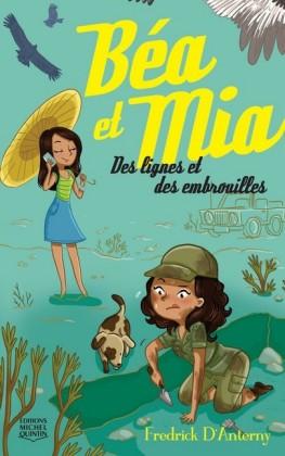 Béa et Mia 2 - Des lignes et des embrouilles