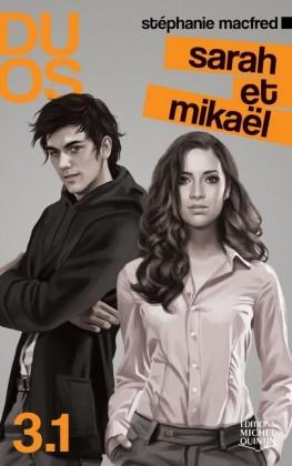 Duos 3.1 - Sarah et Mikaël