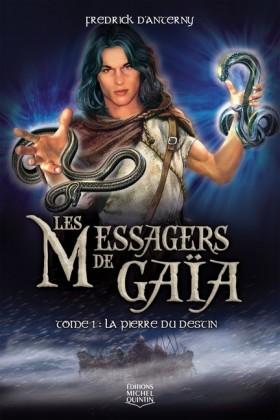 Les Messagers de Gaïa 1 - La pierre du destin