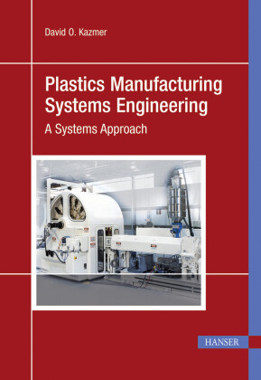 Plastics Manufacturing Systems Engineering